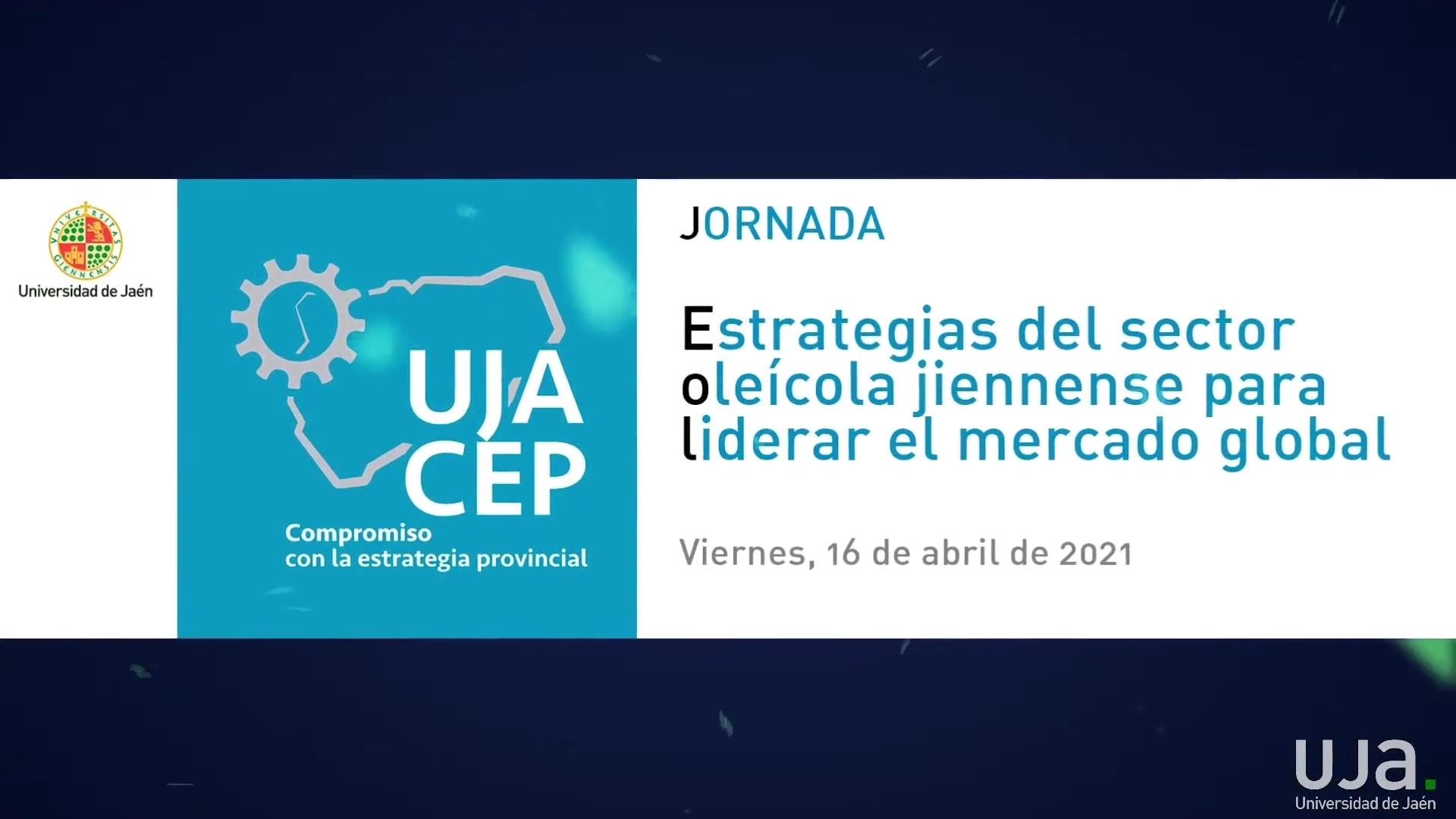 """Jornada """"Estrategias del sector oleícola jiennense para liderar el mercado global"""""""